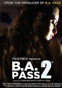 B.A. Pass 2 Movie Poster