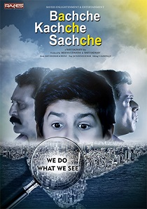 BACHCHE KACHCHE SACHCHE Movie Poster