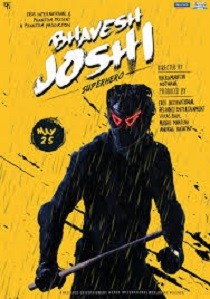 Bhavesh Joshi Super Hero Movie Poster