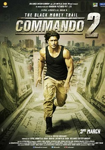 Commando 2: The Black Money Trail Movie Poster