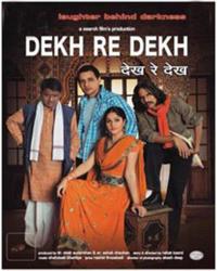 Dekh Re Dekh Movie Poster
