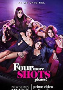 Four More Shots Please! Movie Poster