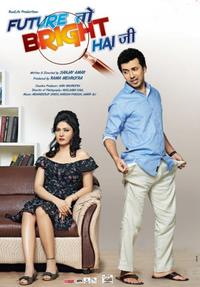 Future Toh Bright Hai Ji Movie Poster