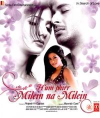 Hum Phirr Milein Na Milein Movie Poster