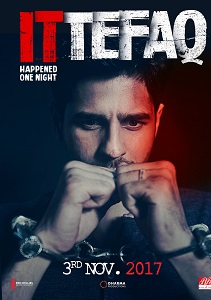 Ittefaq (2017) Movie Poster