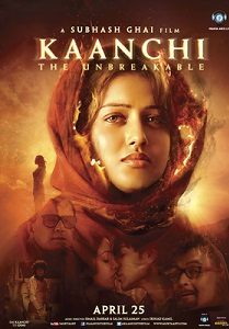 Kaanchi The Unbreakable Movie Poster