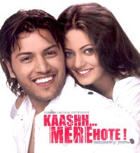 Kaashh mere hote Movie Poster