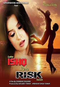 Leke Ishq Main Risk Sanam Movie Poster