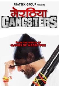 Meeruthiya Gangsters Movie Poster