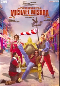 The Legend of Michael Mishra Movie Poster