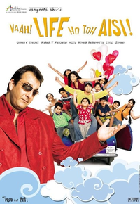 Vaah! Life Ho Toh Aisi Movie Poster
