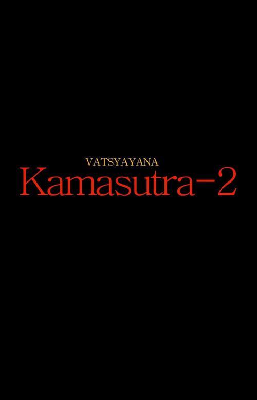 The Vatsyayana Kamasutra - 2 Movie Download In Hindi Hd