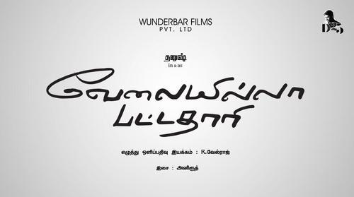 Velai Illa Pattathari Movie Poster